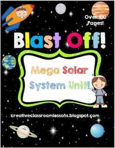 Solar System Unit-3 , 2, 1...Blast Off!  Mega Solar System