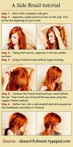 A Side Braid tutorial. I like that she leaves some bangs in front.