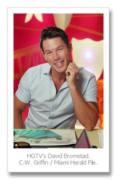 David Bromstad is the best designer!!!