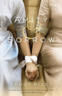 Amity & Sorrow: A Novel by Peggy Riley - A bit hard to get into. Heavy for fiction. The reviews I read weren't good, but the plot compelled me to keep reading. A decent read.