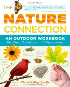 A fantastic outdoor workbook for getting kids into their own backyard and journaling.