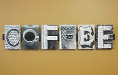 Word Art for the kitchen? Coffee!
