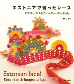 #EstonianLace by Kotomi Hayashi Seto  MUST see if Kinokuniya has in stock!  #crochet