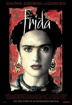 Frida , starring Salma Hayek, Alfred Molina, Geoffrey Rush, Antonio Banderas. A biography of artist Frida Kahlo, who channeled the pain of a crippling injury and her tempestuous marriage into her work. #Biography #Drama #Romance