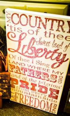 """Patriotic """"My Country Tis of Thee"""" Sign"""