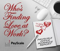 PayScale investigates which cities and professions are most likely to date somebody they work with