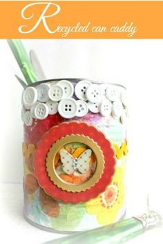 #recycled can caddy, #modpodge, napkins, and embellishments for #Spring