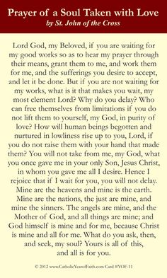 Prayer of St. John of the Cross for a Soul Taken with Love