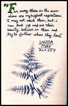 ~Louisa May Alcott