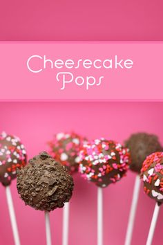 Cheesecake Pops -- yes, please!