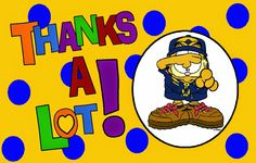 Cub Scout * Garfield thank you card printable clip art image.  This site has a lot of great neckerchief slide ideas and also other great Cub Scout Ideas compliments of Akelas Council Cub Scout Leader Training: Utah National Parks Council has planned this exciting 4 1/2 day Cub Scout Leader Training. This fast-paced and inspiring training covers lots of Cub Scout Info and Webelos Outdoor Experience, Cub Scouts with disabilities and much more.