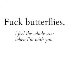 * butterflies, the zoo, submiss quot, thought, babi, fuck butterfli, live