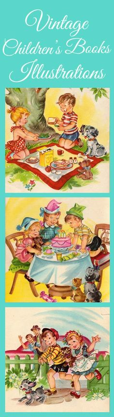 Adorable vintage children's books illustrations.  Great for crafts, banners or just printed out and framed!