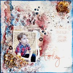 Today - Layout on a canvas Mixed media video tutorial for 13 arts