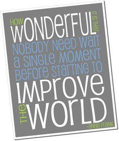 improve the world! @