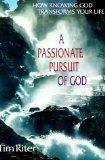 A Passionate Pursuit of God