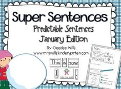 Super Sentences: Predictable Sentences January Edition