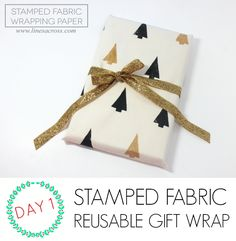 Wrap it Up #2: Stamped fabric reusable gift wrap - C.R.A.F.T.