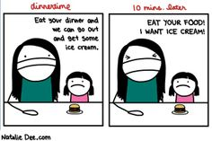 Comic by Natalie Dee: so help me if i dont get ice cream because you didnt eat