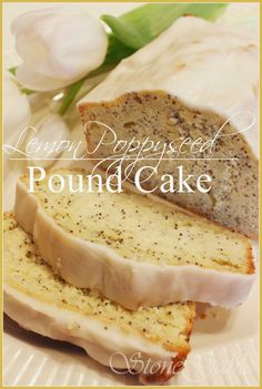 Lemon Poppy Seed Pound Cake Absolutely SCRUMPTIOUS! A keeper recipe.