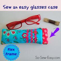 Reading glasses case using a Flex Frame - So Sew Easy