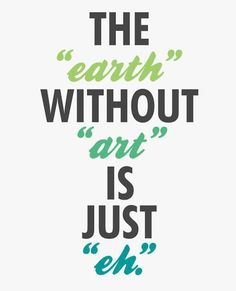 Earth without Art = Eh