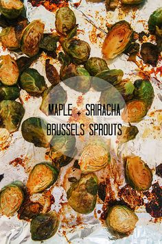 Maple + Sriracha Brussels Sprouts -- an easy, delicious take on these too often forgotten power greens | soletshangout.com | vegan, paleo, primal diet friendly.