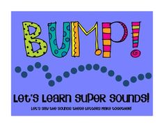 New Sound Set, Perfect for first-graders:  BUMP!  Let's Learn Super Sounds!  {Use this fun, kinesthetic game to practice sounds made with more than one letter, such as /oa/, /sh/, /ay/, /ou/, and more.}  $1.50