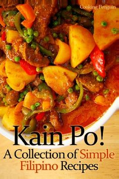 Kain Po!  A Collection of Simple Filipino Recipes