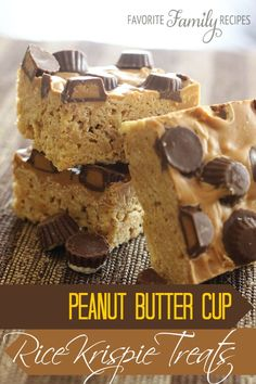 Peanut Butter Cup Rice Krispie Treats - Favorite Family Recipes