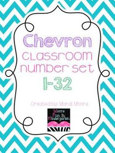 Chevron Classroom Number Set {1-32} FREE! Using these for my cubbies!