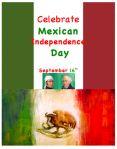 Feliz Dia de Independencia a Mexico