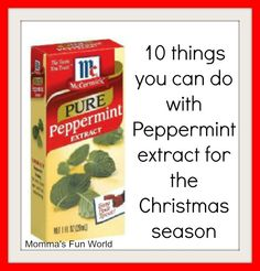 holiday, idea, christmas crafts, 10 fun, 10 thing, food, fun thing, momma fun, peppermint extract