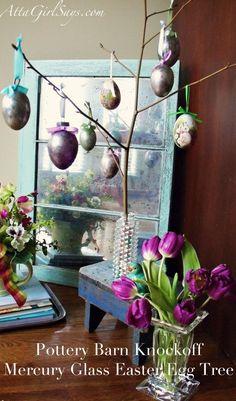 Potterybarn knock-off mercury glass Easter egg tree.