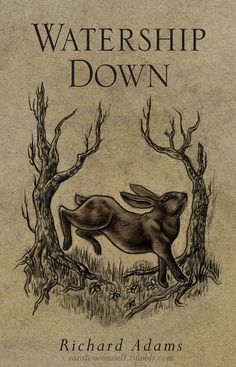 watership down by richard adams english literature essay Watership down is a survival and adventure novel by english author richard adams, published by rex collings ltd of london in 1972 thank you for supporting the.