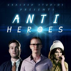 ANTIHEROES premieres August 4th on Cracked! #CrackedStudios #Superheroes See the trailer now: https://www.youtube.com/watch?v=P4ljFENnkl4