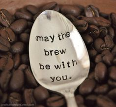 May The Brew Be With You TM  Hand Stamped by jessicaNdesigns, $14.00