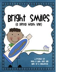 Dental Health Unit ~ 8 stations, songs, crafts, writing and much more!