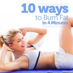 Short on time?  Well, when I'm short on time I love these10 Ways to Burn Fat in 4 Minutes!  #tabata #4minuteworkout #workout
