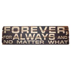 Weathered Wood Forever And Always Wall Art