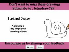 The drawing channel for kids:    http://www.youtube.com/letusdraw789