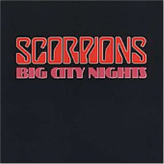Scorpions - Big City Nights
