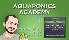 Aquaponics Academy #9: The Fundamentals of System Design (2)