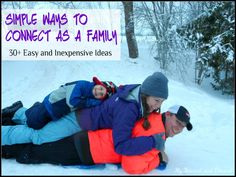 Over 30 inexpensive and easy ways to connect as a family. These are things you can do today to promote family bonding.