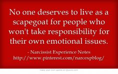 Say NO to being anybodies scapegoat.