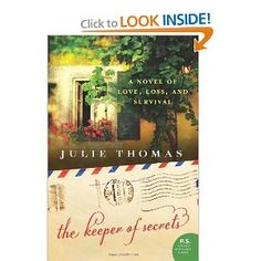 The Keeper of Secrets: A Novel: Julie Thomas: 9780062240309: Amazon.com: Books...just read this...starts off slow and then magic!!!!!!..interesting story well told...kudos