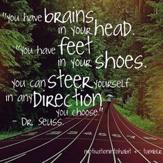 Quote by Dr. Seuss.