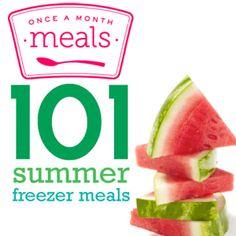 101 Summer Freezer Meals recipes- Meals to fill your freezer and make summer mealtime easier! #freezercooking #summerfoods #oamc