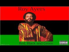 RBG | Red  Black and Green, Roy Ayers