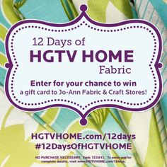 The 12 Days of HGTV HOME Fabric is coming to a close tonight! Enter your board to win!